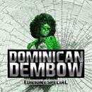 Dominican Dembow: Edicion Especial thumbnail