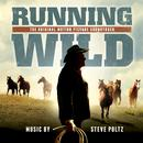 Running Wild: The Life Of Dayton O. Hyde (Original Motion Picture Soundtrack) thumbnail
