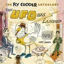 The Ry Cooder Anthology: The UFO Has Landed thumbnail