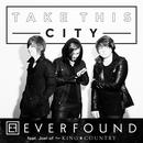 Take This City (Feat. Joel Of For King & Country) (Single) thumbnail