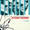 Atom Bomb (Deluxe) thumbnail