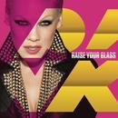 Raise Your Glass (Single) (Explicit) thumbnail