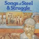 Songs Of Steel And Struggle: The Story Of The Steelworkers thumbnail