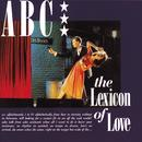 The Lexicon Of Love (1998 Re-Issue) thumbnail