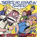 There's No Sound In Flutes! thumbnail