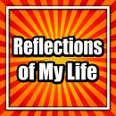 Reflections Of My Life thumbnail