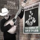 Play One More - The Songs Of Ian And Sylvia thumbnail