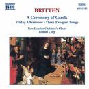 Britten: A Ceremony Of Carols / Friday Afternoons thumbnail