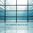 The Essential Philip Glass - Deluxe Edition thumbnail
