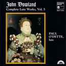 Dowland: Complete Lute Works, Vol. 5 thumbnail