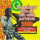 The Biggest Reggae One-Drop Anthems 2009 thumbnail