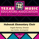 2012 Texas Music Educators Association (TMEA): Hubenak Elementary Choir thumbnail