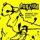 Without You (Rafael Frost Remix) (Single) thumbnail