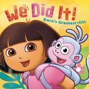 We Did It! Dora's Greatest Hits thumbnail