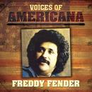 Voices of Americana: Freddy Fender thumbnail