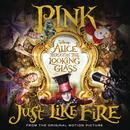 "Just Like Fire (From The Original Motion Picture ""Alice Through The Looking Glass"") (Single) thumbnail"