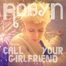 Call Your Girlfriend (Remixes) - EP thumbnail