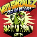 Badman Riddim (Jump) (Remixes) thumbnail