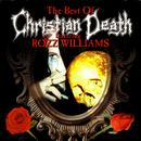 The Best Of Christian Death Featuring Rozz Williams thumbnail
