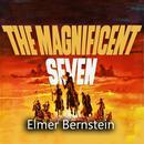The Magnificent Seven (Original Motion Picture Soundtrack) thumbnail