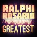 Greatest - Ralphi Rosario thumbnail