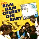 From Bam Bam To Cherry Oh! Baby' thumbnail