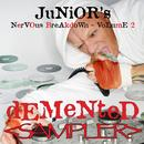 Demented - Junior's Nervous Breakdown 2 SAMPLER thumbnail