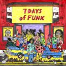 7 Days of Funk thumbnail