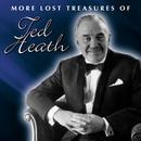 More Lost Treasures Of Ted Heath Vol. 3-4 thumbnail
