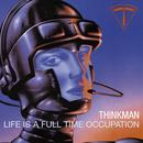 Life Is A Full-Time Occupation thumbnail