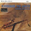 Exodus To Jazz thumbnail
