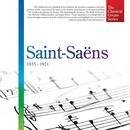 The Classical Greats Series, Vol.40: Saint-Saëns thumbnail