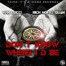 Don't Know Where I'd Be (Single) (Explicit) thumbnail