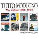 Tutto Modugno (Mister Volare) thumbnail