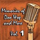 Memories Of Doo Wop And More, Vol. 1 thumbnail