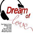 Dream Of Love thumbnail