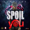 Spoil You (Single) thumbnail