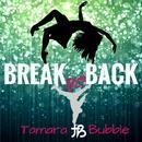 Break Yo Back (Single) thumbnail