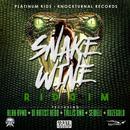 Snake Wine Riddim thumbnail