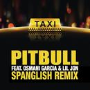 El Taxi (Spanglish Version) (Single) thumbnail