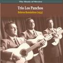 The Music Of Mexico / Trio Los Panchos / Boleros Romanticos (1954) thumbnail
