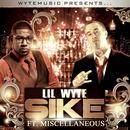 Sike (Feat. Miscellaneous) - Single (Explicit) thumbnail