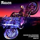 Fashion Killa (Papapapa) (Bon Voyage Remix) (Single) thumbnail