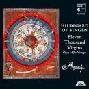 Hildegard Von Bingen: 11,000 Virgins - Chants For The Feast Of St. Ursula thumbnail