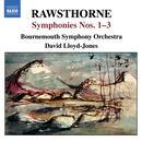 RAWSTHORNE: Symphonies Nos. 1-3 thumbnail
