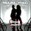 Ni Rosas, Ni Juguetes (Single) thumbnail