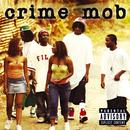 Crime Mob (Explicit) thumbnail