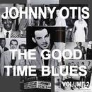 Johnny Otis and the Good Time Blues 2 thumbnail