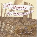 Her Majesty The Decemberists thumbnail