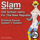 Old School Jams For The New Republic thumbnail